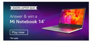 Amazon Xiaomi Laptop Quiz Answers
